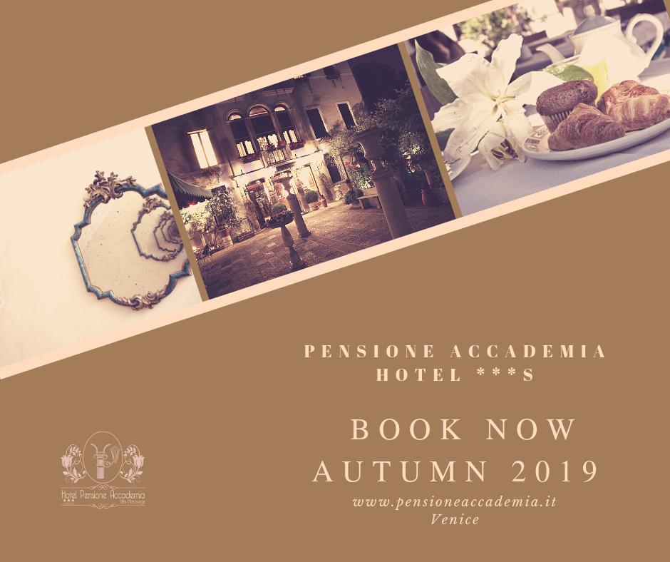 AUTUMN 2019 Hotel Pensione Accademia Venezia