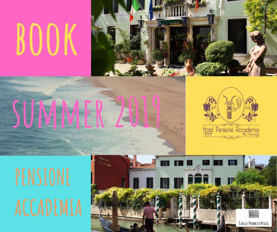 SUMMER 2019 Hotel Pensione Accademia Venezia