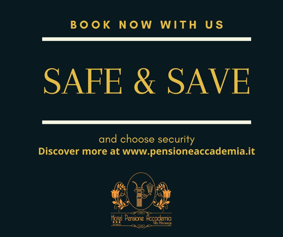 SAFE & SAVE 2021 Hotel Pensione Accademia Venezia